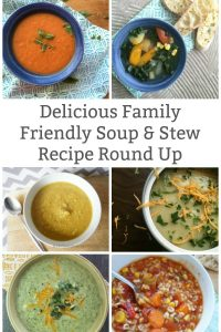 Family Friendly soup and stew recipe round up