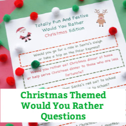 Christmas would you rather questions for kids