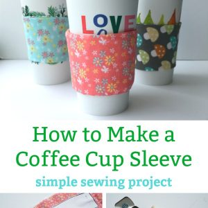 How to Make a Coffee Cup Sleeve simple sewing project