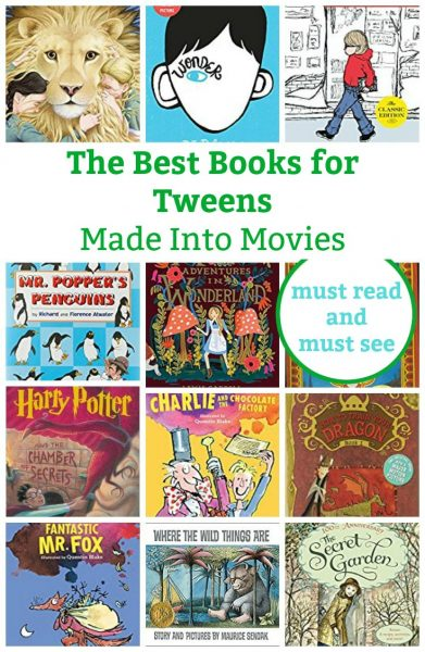the best books for tweens made into movies