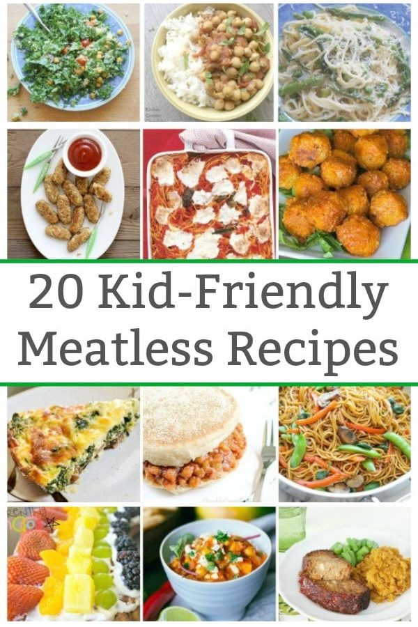 20 kid friendly meatless meals