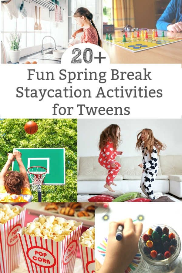 spring break activities for tweens teens