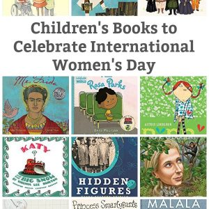 children's books to celebrate International Women's Day