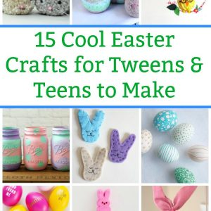 cool Easter crafts for teens to make