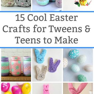 easter crafts for teens