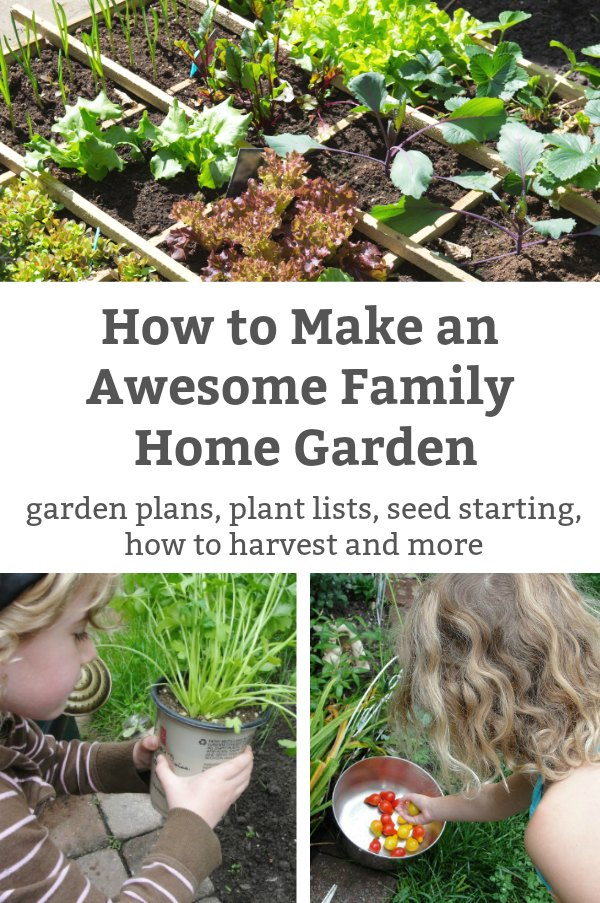 how to make an awesome family home garden with kids