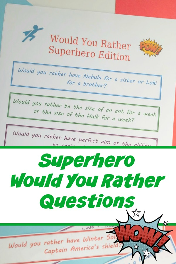 marvel superhero would you rather questions for kids pin