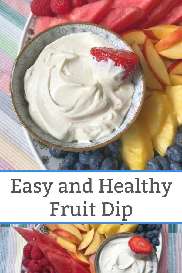 easy and healthy dip for fruit tray fruit platter with dip
