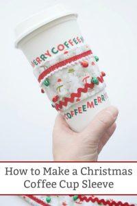 how to make a reusable coffee cup sleeve Christmas