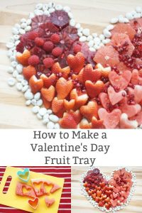 heart shaped valentine fruit tray ideas