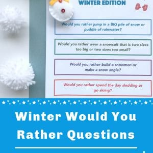 winter would you rather questions for kids printed out on paper