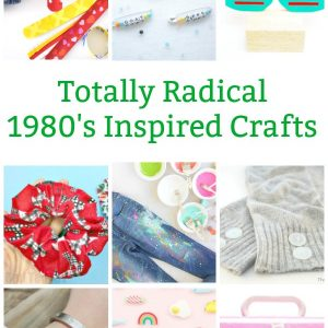radical 80s craft ideas for teens and tweens
