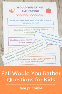 fall would you rather questions for kids printed out on paper and the title