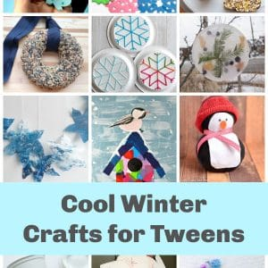 collage of cool winter crafts for tweens