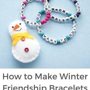how to make winter friendship bracelets with felt snowman