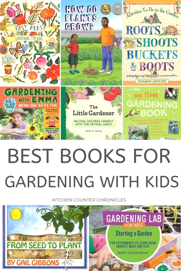 the best gardening books for kids collage of book covers