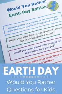 Earth Day Would You Rather Questions for Kids featured image with title