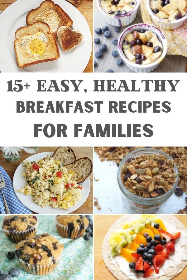 easy healthy breakfast for families collage of recipes