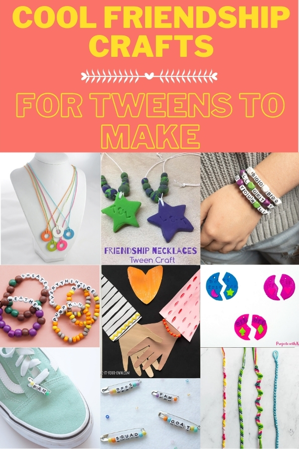 collage of friendship crafts for tweens to make for friends