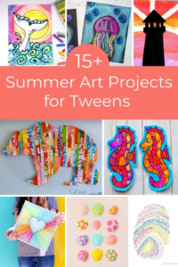 Fun summer art projects for tweens collage of art projects and title
