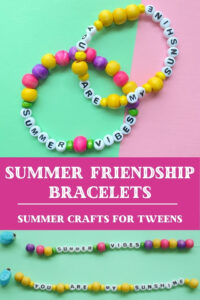 how to make summer friendship bracelets with letter beads summer crafts for tweens