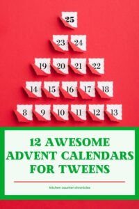 12 Awesome Advent calendars for tweens paper advent calendar and title